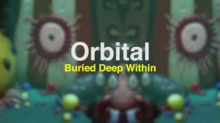 Orbital - Buried Deep Within (official audio)