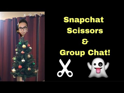 How To Use Snapchat Scissors and Group Chat