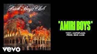 Dark Polo Gang, Tony Effe - AMIRI BOYS (prod Sick Luke) ft. Capo Plaza