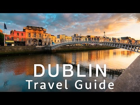 🇮🇪 DUBLIN Travel Guide 🇮🇪 | Travel better in IRELAND!