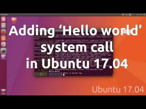 Add Hello World System Call in Ubuntu 17.04
