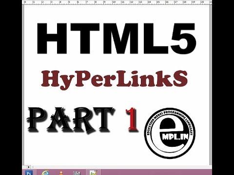 HTML5 tutorial in hindi Part-1 Hyperlinks
