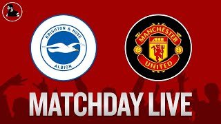 Brighton 0-3 Manchester United   Premier League   Watchalong