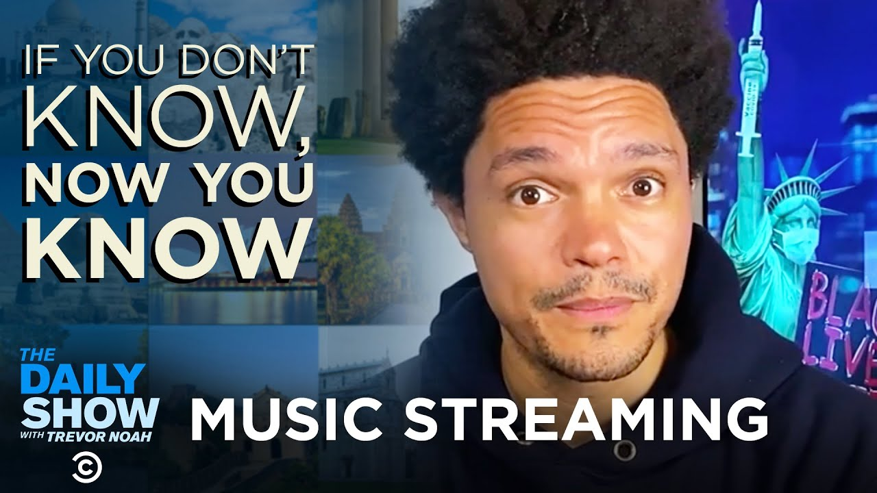 Music Streaming - If You Don't Know, Now You Know   The Daily Show