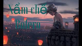 LK XẨM CHẾ BOLERO Cover Organ Lục Văn Chung