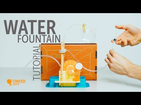 Build a Water Fountain - Tinker Crate Project