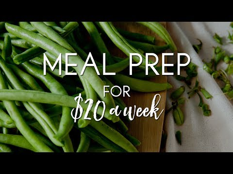 Budget Friendly Meal Prep For $20 A Week
