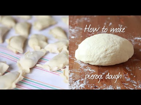 How to make pierogi dough