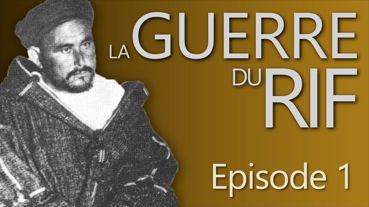 Download Les origines de la guerre du Rif : protectorats occidentaux et premières insurrections - Culture #4 MP3 Gratis