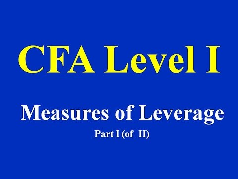 2015- CFA Level 1 - Measures of Leverage Part - I (of 2)