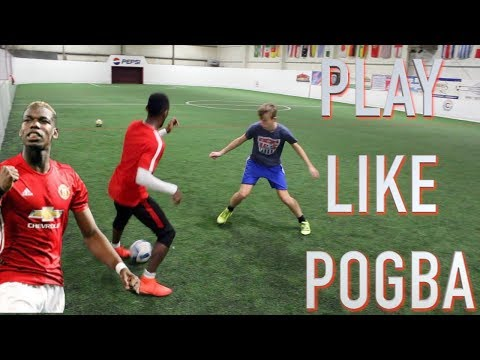 HOW TO PLAY LIKE POGBA - STEP BY STEP - SOCCER SKILLS