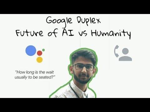 Google Duplex - Future of AI vs Humanity