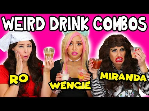 Weird Drink Combinations in Pour Taste Game – Miranda vs Wengie vs Rosanna Real or Fake? Totally TV