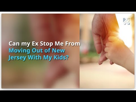 Are You Allowed To Relocate Out Of NJ With Your Kids? Child Custody & Relocation