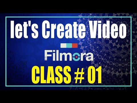 Wondershare filmora Tutorial - How to use - How to Make Video on Filmora Class #1 With As GRAPHICS