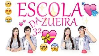 ESCOLA DA ZUEIRA  32 CASAL DE NERD