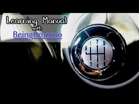 Learning with BeingBroomo - The Manual Transmission