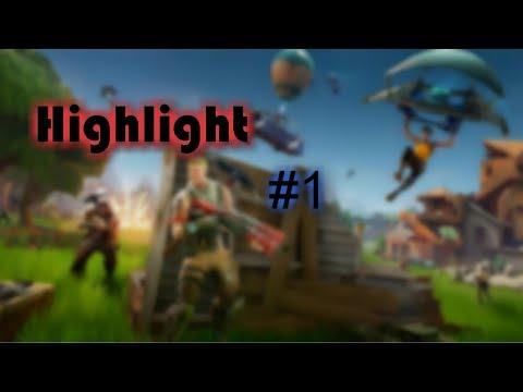 Highlight #1 | Fortnite: Battle Royale