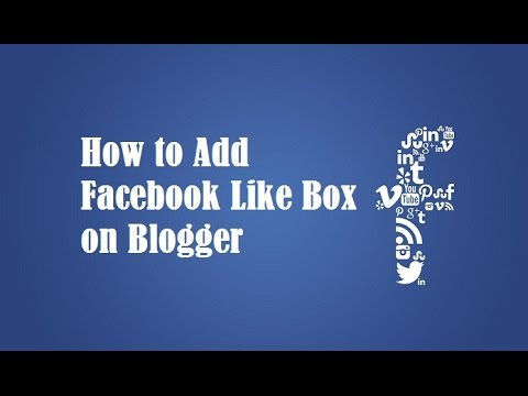 How to Add Facebook Like Box on Blogger