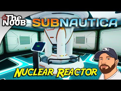 Subnautica: How To Built A Nuclear Reactor! S01 E14 | TheNoob Official