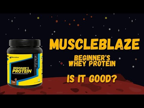 MuscleBlaze Beginner Whey Protein Review | How to use it to build muscle and lose fat?