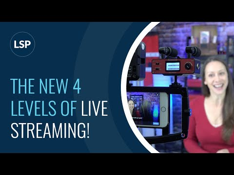Introducing the *NEW* 4 Levels of LIVE Streaming! What Level are YOU?