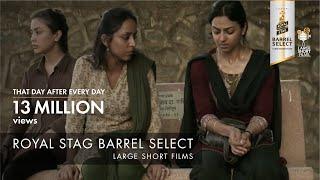 That Day After Everyday | Anurag Kashyap | Royal Stag Barrel Select Large Short Films