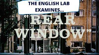 REAR WINDOW - Interpretation, Symbolism and Vocabulary to use - VCE ENGLISH SUCCESS