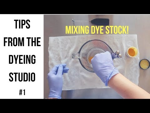 Tips from the Dyeing Studio #1: Mixing Acid Dye Stock
