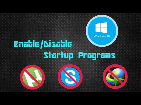 How to Enable/Disable Windows 8/8.1/10 Startup Programs || Quick Tutorial