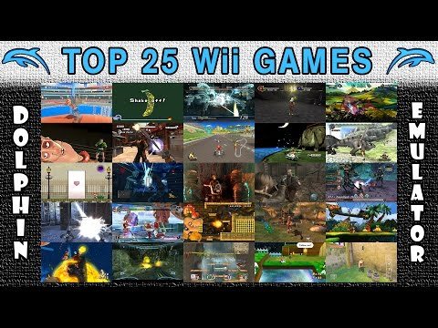 Dolphin Emulator | Top 25 Nintendo Wii Games of All Time! [1080p HD]