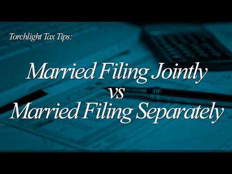 Tax Tips - Married Filing Jointly vs  Married Filing Separately