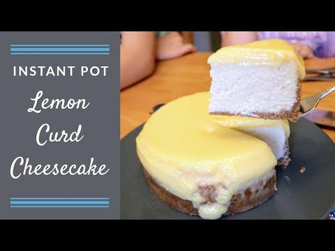 Lemon Curd Cheesecake (Instant Pot)