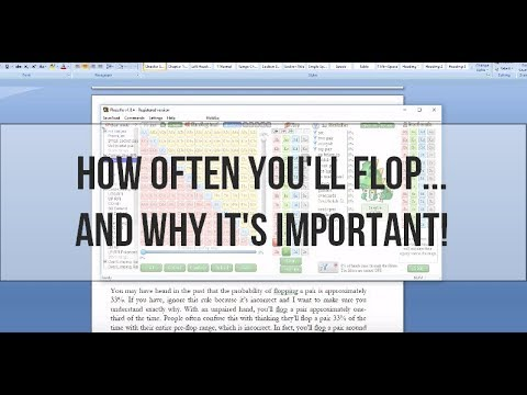 How Often You'll Flop...And Why It's Important!