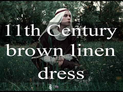 Making a medieval brown linen dress (11th century)
