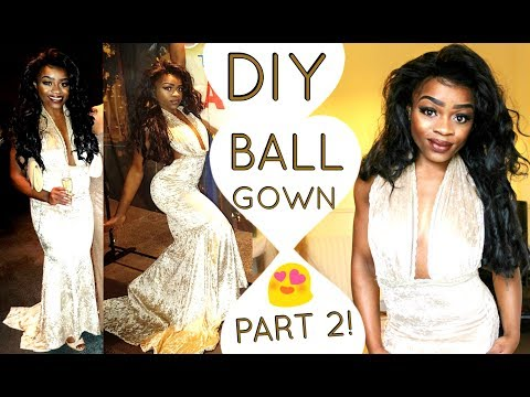 DIY PROM DRESS/ BALL GOWN! By Dr Sara Sienna - PART 2/2