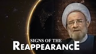 Signs of the Reappearance - Imam Mahdi (atf)