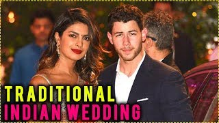 Priyanka Chopra And Nick Jonas Traditional Indian Wedding DETAILS