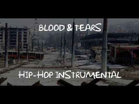 Blood and Tears Hip-Hop Instrumental