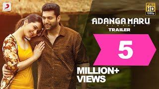 Adanga Maru - Official Trailer (Tamil) | Jayam Ravi | Raashi Khanna | Sam CS | Tamil Trailers 2018
