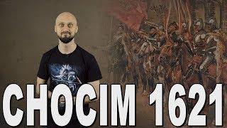 Łomot po polsku #3 - Chocim 1621. Historia Bez Cenzury