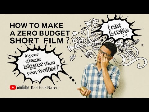 How to make a zero budget short film? | Karthick Naren