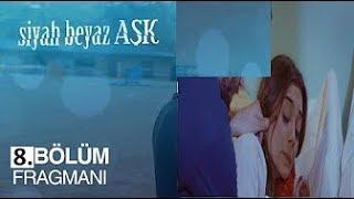 Download Siyah Beyaz Aşk 8 Bölüm Fragmanı ! ASLI KAÇIRILDI ! Video