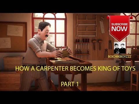 How a small carpenter becomes || king of Toys||