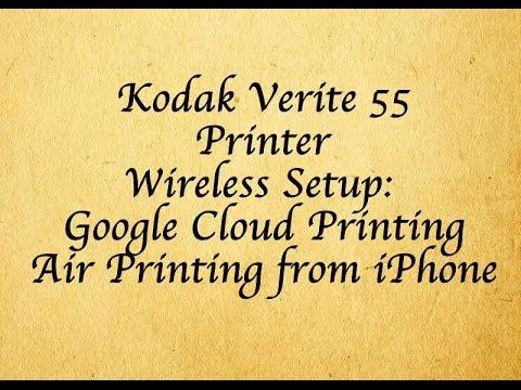Kodak Verité 55 Wireless Printing (Google Cloud Print and Air Print) Tutorial