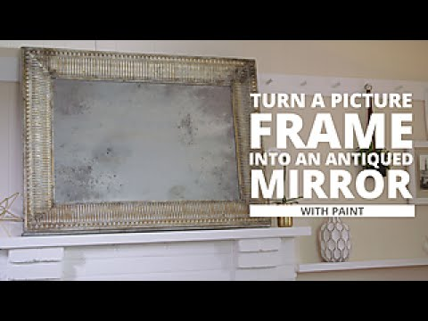 DIY Antiqued Mirror - HGTV