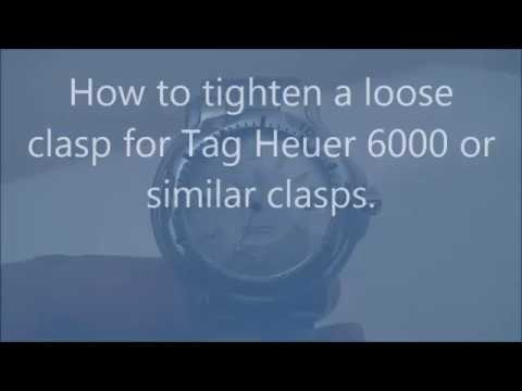 How to tighten a loose clasp for Tag Heuer 6000  or similar clasp.