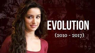 Shraddha Kapoor Evolution (2010 - 2017)