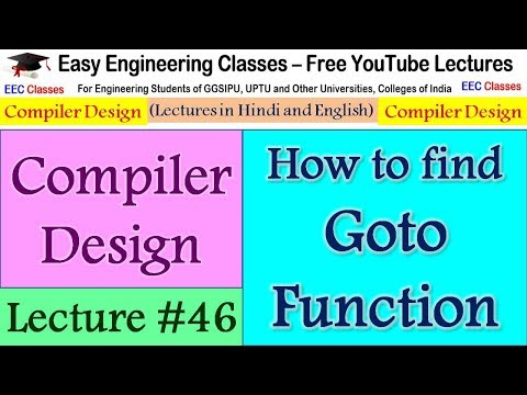 Compiler Design Lecture 46 - GOTO Function, How to perform goto operation on a grammar