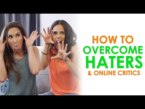 Haters Gonna Hate! Overcoming Internet Trolls and Critics | How to Deal With Haters